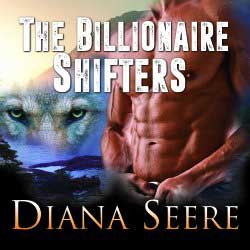 Diana Seere, The Billionaire Shifter's Giveaway