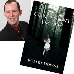 Robert Downs The Convenient Escape
