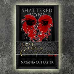 Shattered Vows by Natasha D Frazier