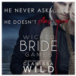 Clarissa Wild Presents, Wicked Bride Games