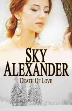 Death of Love Sky Alexander