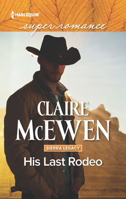 Claire McEwen His Last Rodeo