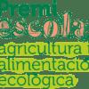 Premi Escola, Agricultura i Alimentació Ecològica #IFE