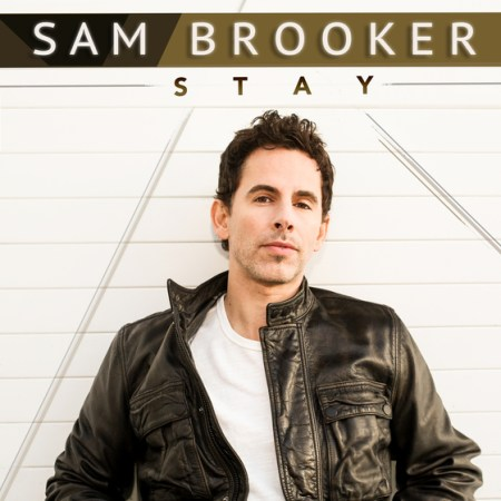 Sam Brooker, Stay