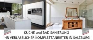 Bad Renovierung, Küche und Bad Sanierung, Ihr verlässlicher Komplettanbieter in Salzburg