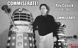 Dalek designer Ray Cusick has passed away. COMMISERATE!