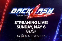 Cartelera Oficial para WWE Backlash 6 de Mayo Grandes cambios en las apuestas de WWE Backlash