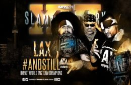 LAX retienen los Impact World Tag Team Championship en Slammiversary XVI