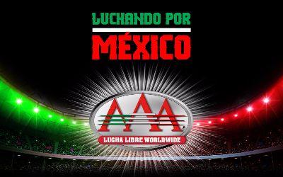 Luchando por México Triple AAA