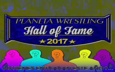 Planeta Wrestling Hall of fame 2017