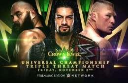 Roman Reigns defenderá el Universal Championship contra Braun Strowman y Brock Lesnar en el show de Arabia Saudita llamado Crown Jewel