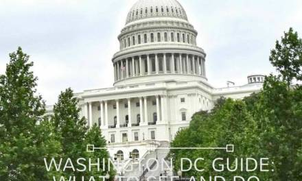 Washington DC Guide:  What to See And Do in The Nation's Capital
