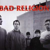 BAD RELIGION.- Stranger than fiction