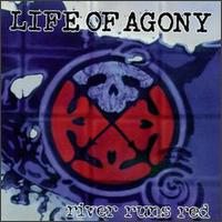 LIFE OF AGONY.- River runs red