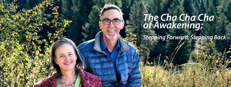 The Cha Cha Cha of Awakening: Stepping Forward, Stepping Back