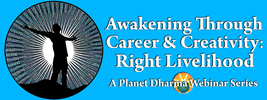Right Livelihood Eightfold Path Webinars