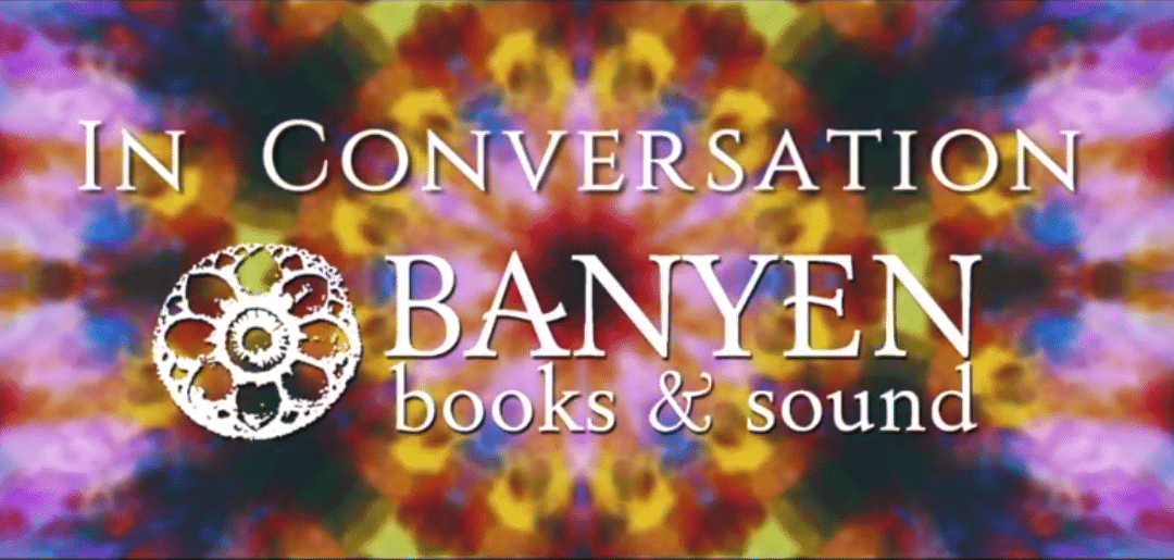 Banyen Books and Sound Interview