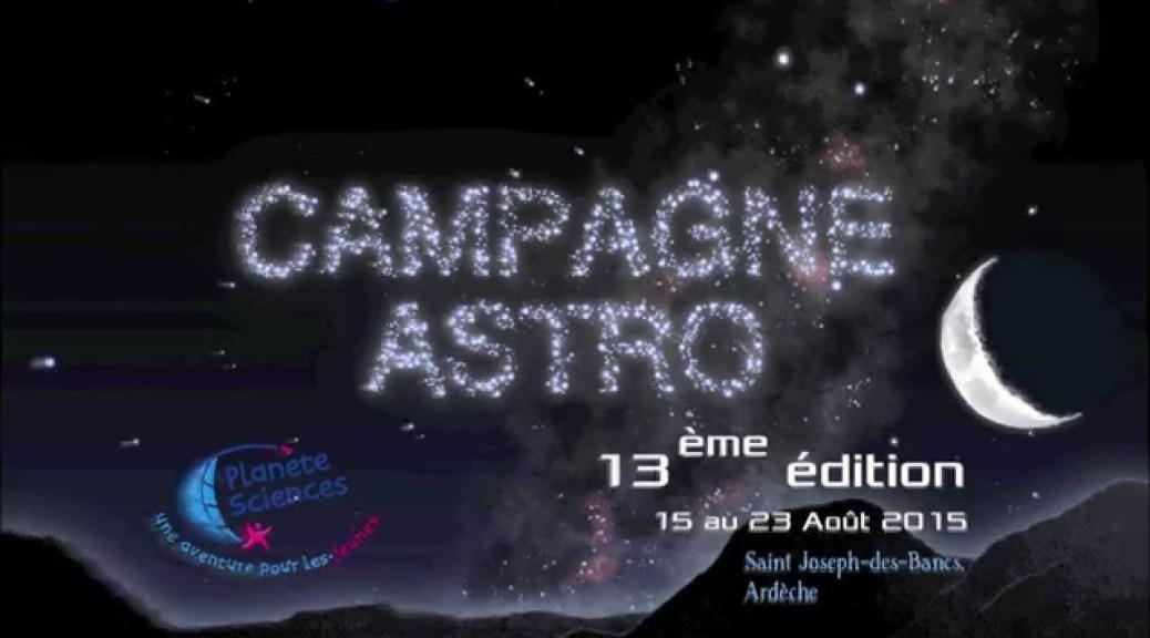 Campagne astro 2015 un formidable tremplin pour l 39 astronomie plan te sciences plan te - Meteo st joseph des bancs ...