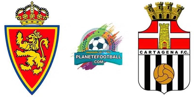 บทวิเคราะห์บอลวันนี้ ทีเด็ด ลาลีก้า สเปน 2 เรอัล ซาราโกซ่า VS คาร์ทาเกน่า