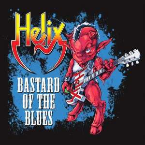 HELIX - BASTARD OF THE BLUES CD