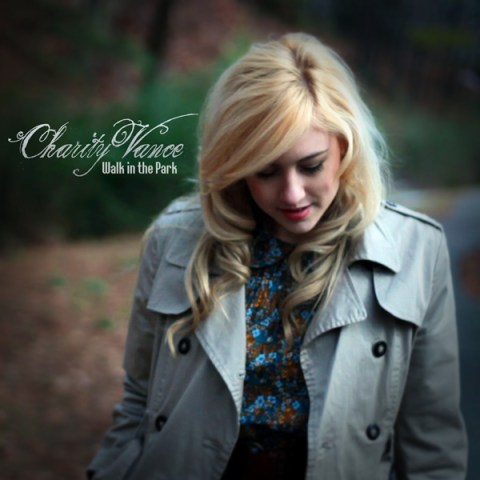 "Charity Vance ""Walk in the Park - Single"""