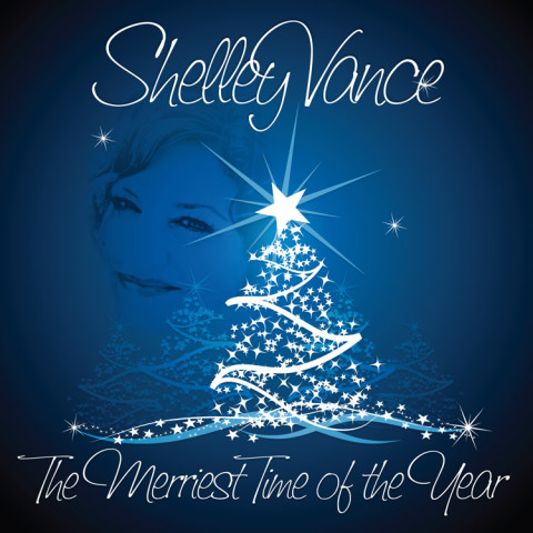 "Shelley Vance ""The Merriest Time of the Year - Single"""