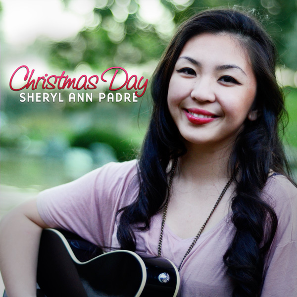 "Sheryl Ann Padre ""Christmas Day – Single"""