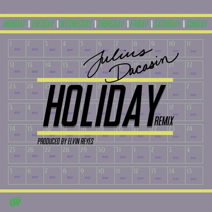 "Julius Dacasin ""Holiday (Elvin Reyes Remix) – Single"""