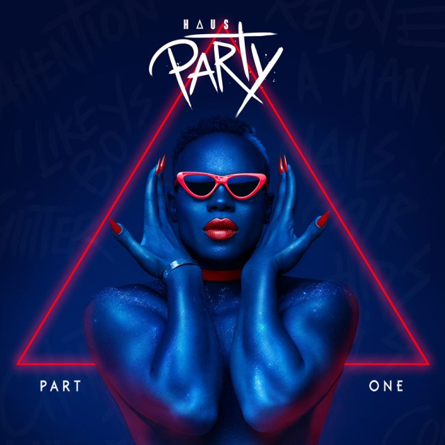 "Todrick Hall ""Haus Party 1"""