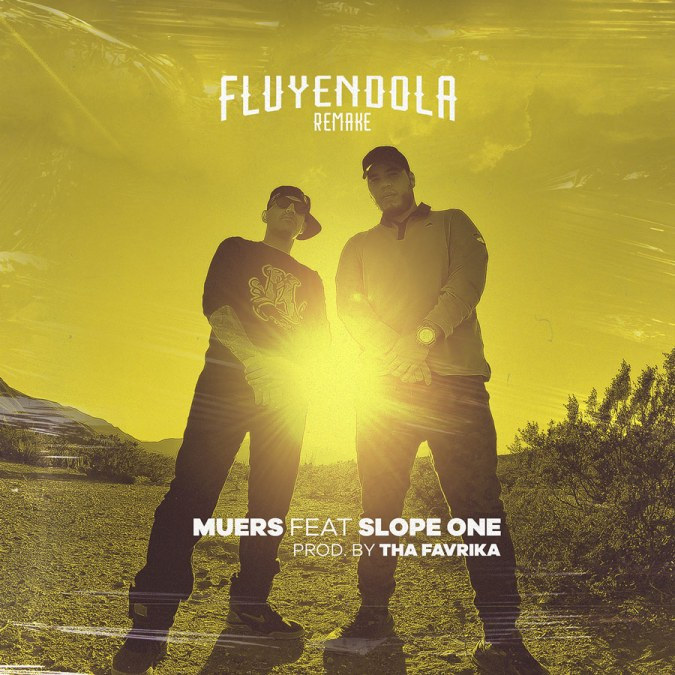 "Muers ""Fluyendola (feat. Slope One) [Remake] – Single"""
