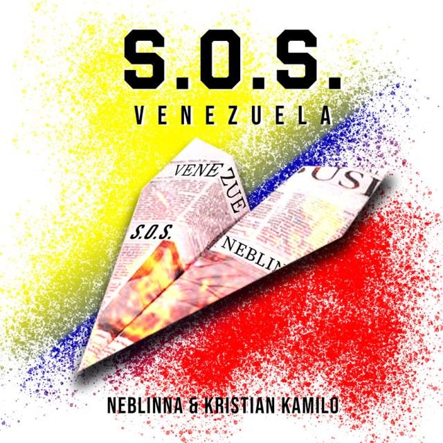 "Neblinna & Kristian Kamilo ""S.O.S Venezuela - Single"""
