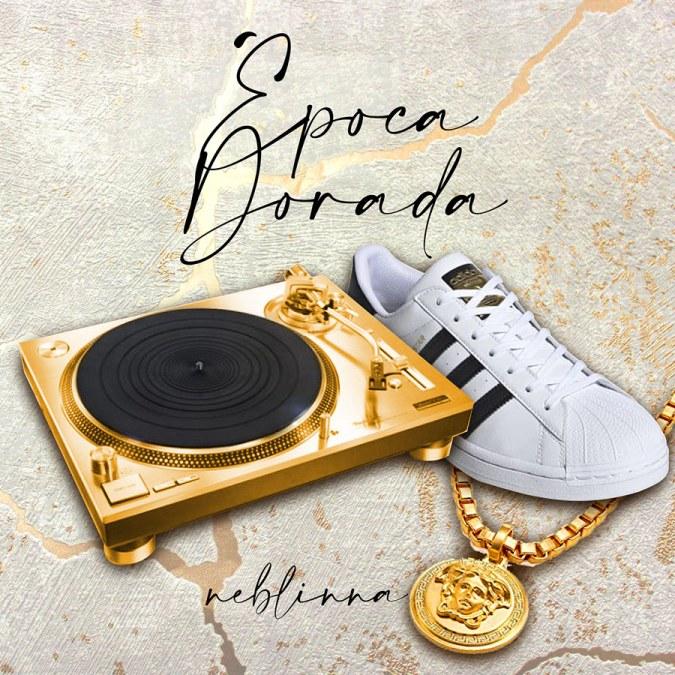 "Neblinna ""Época Dorada – Single"""