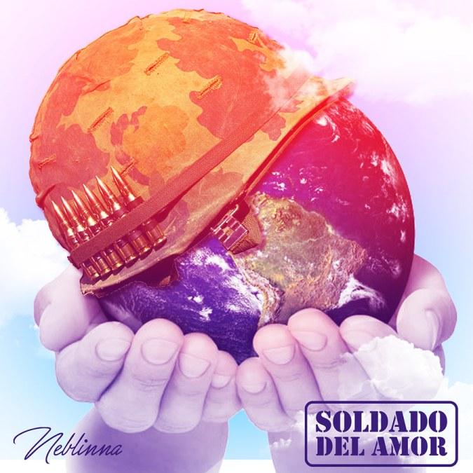"""Neblinna """"Soldado Del Amor – Single"""""""