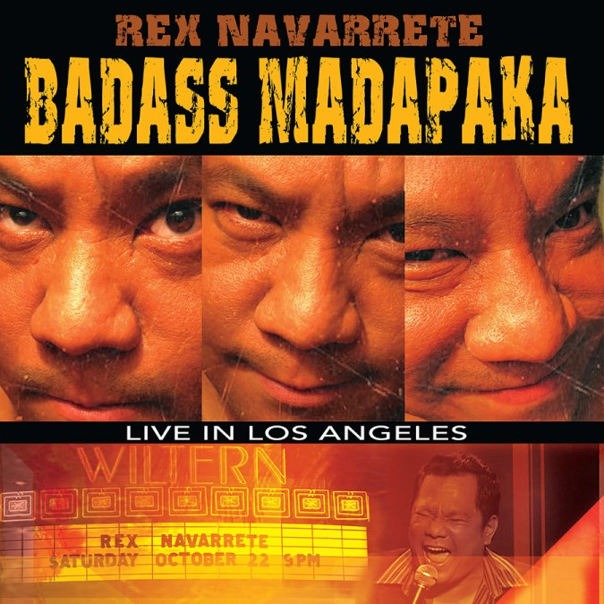 """Rex Navarrete """"Badass Madapaka"""""""