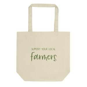 Support Your Local Farmers Eco-Tote Bag