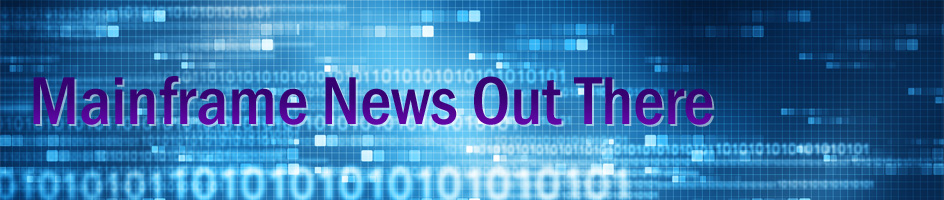 Mainframe News Out There