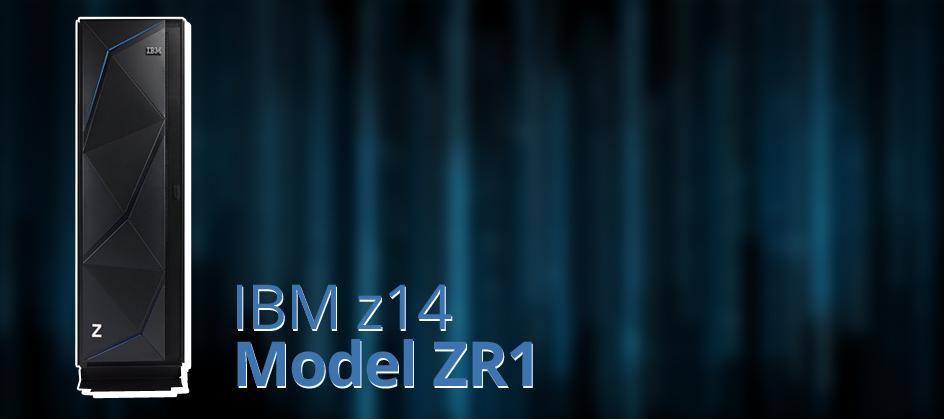 IBM z14 ZR1