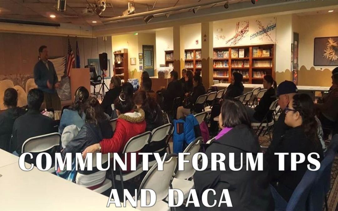Community Forum – TPS and DACA