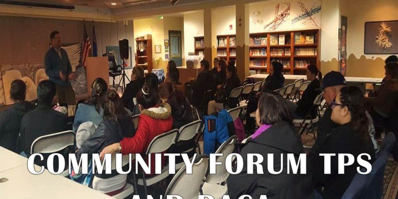 Community Forum – TPS and DACA