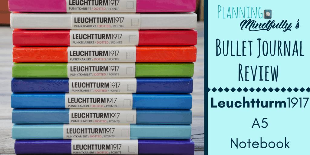 Bullet Journal Supplies: Leuchtturm1917 A5 Notebook Review