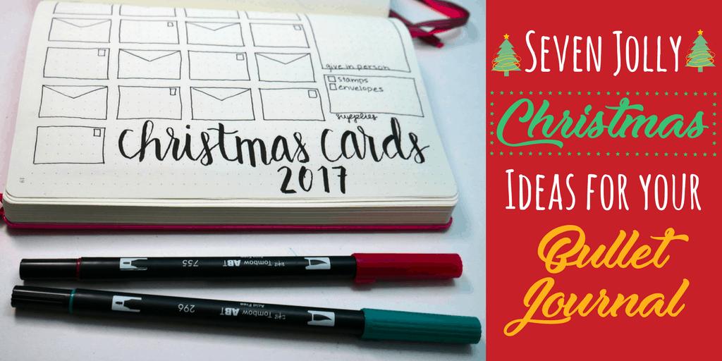 7 Jolly Bullet Journal Ideas for Christmas