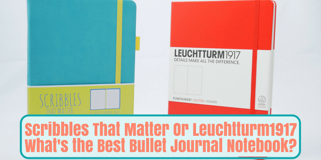 Scribbles that Matter or Leuchtturm1917 for your bullet journal notebook? Both are highly recommended bujo supplies in the bullet journal community, but making the final choice can be frustrating. Get inspiration, read pros and cons of each notebook. Awesome if you want to know how to start a bullet journal and are unsure which one to purchase. #bulletjournal #planner #bujo #leuchtturm1917 #scribblesthatmatter #stationery #notebook