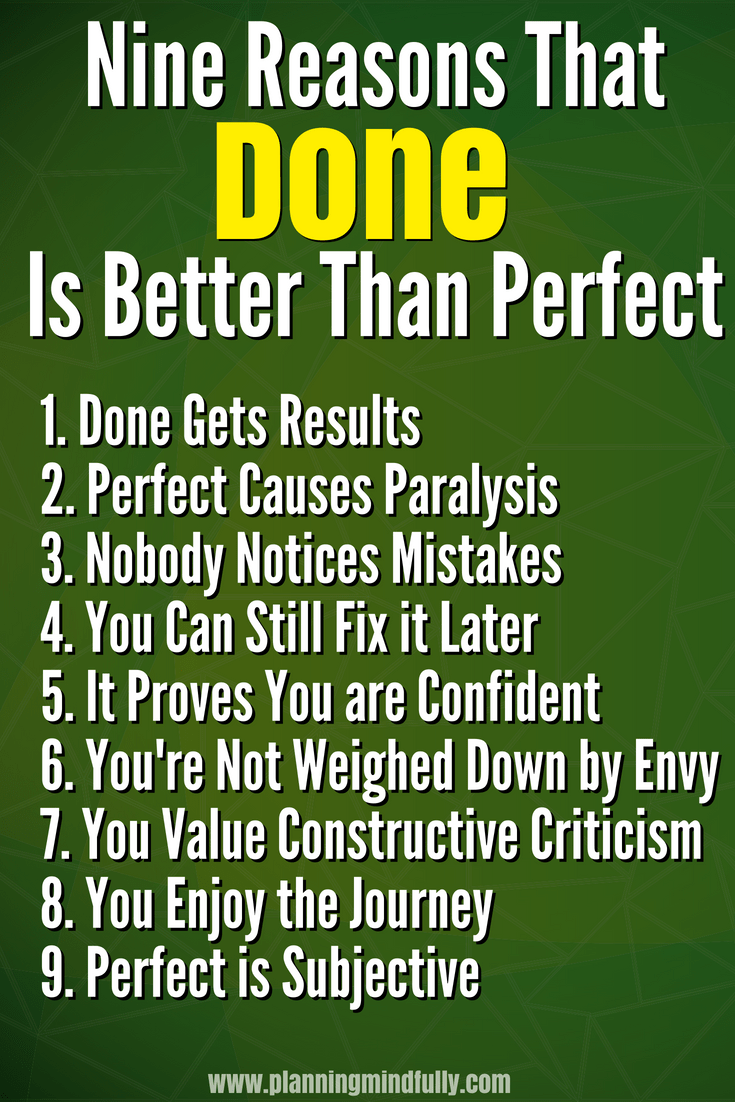 You want to finish your work but perfectionism drags you down. Overcoming perfectionism is hard! Learn nine reasons why getting your tasks done is better than perfect. Improve your mental health with a productivity mindset.
