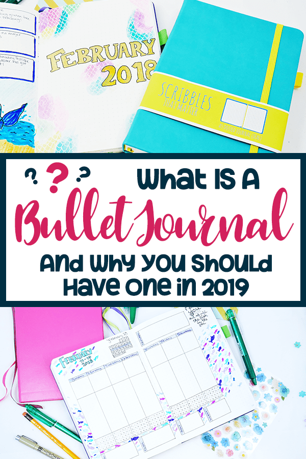 What is a bullet journal and why you should have one in 2019 Pinterest pin with black border and black and pink text.