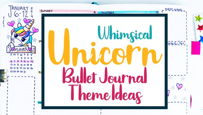 Unicorn Bullet Journal Theme Ideas: Magical Layouts and Whimsical Spreads
