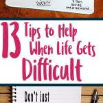 13 tips to help when life gets difficult pinterest image