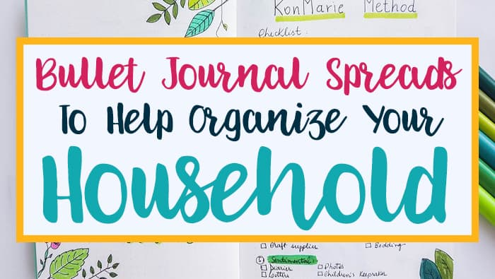 How to use a bullet journal to organize your household.