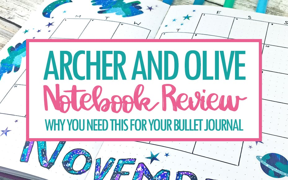 Archer and Olive Bullet Journal Notebook Review
