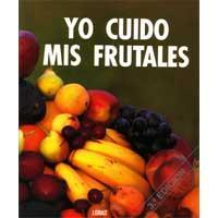 Yo cuido mis frutales, un libro sobre frutales