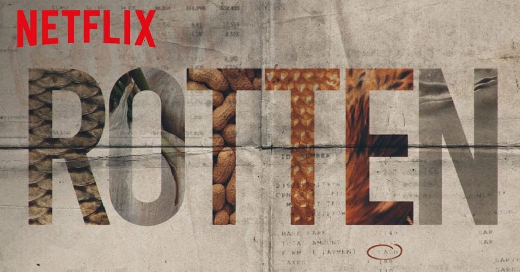 Rotten documentary on Netflix (2018). Photo via Netflix.